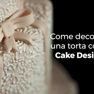 come-decorare-torta-cake-design-cove